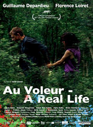 Au Voleur - A Real Life