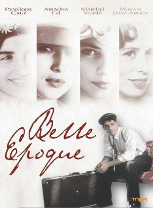 Belle Epoque - Saison der Liebe