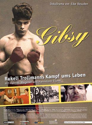 """Gibsy - Die Geschichte des Boxers Johann """"Rukeli"""" Trollmann"""