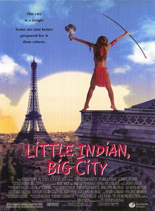 Little Indian - Der Großstadtindianer