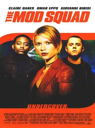 Mod Squad - Cops auf Zeit