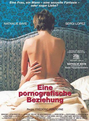Eine pornografische Beziehung