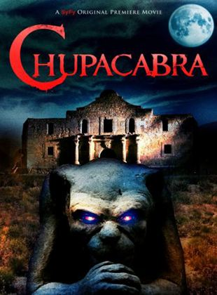 Chupacabra - Sie kommen aus der Hölle