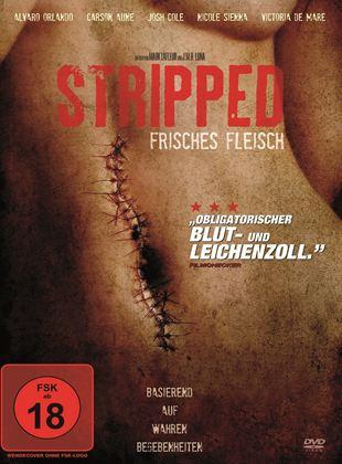 Stripped - Frisches Fleisch