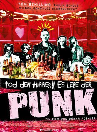 Tod den Hippies - Es lebe der Punk!