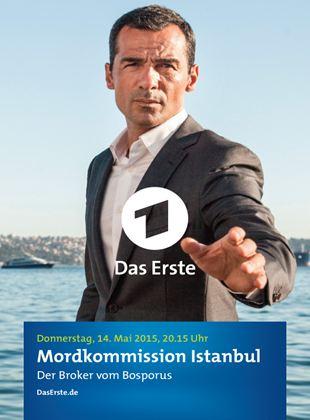 Mordkommission Istanbul - Der Broker vom Bosporus