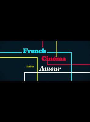 French Cinema mon amour