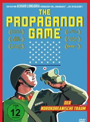 The Propaganda Game - Der nordkoreanische Traum