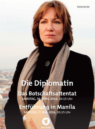 Die Diplomatin - Das Botschaftsattentat