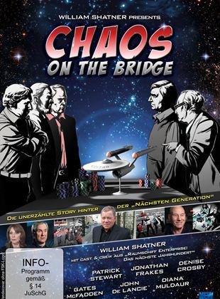 """Chaos On The Bridge - Die unerzählte Story hinter der """"nächsten Generation"""""""