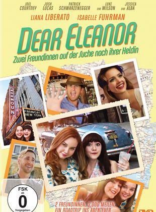 Dear Eleanor - Zwei Freundinnen auf der Suche nach ihrer Heldin
