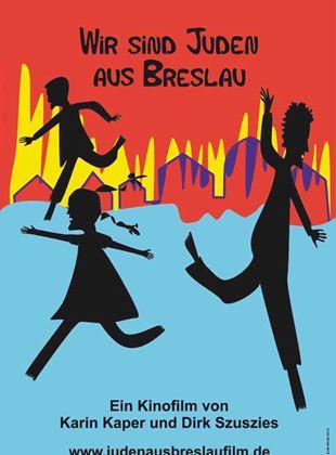 Wir sind Juden aus Breslau