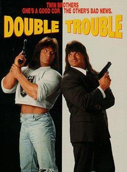 Double Trouble - Warte, bis mein Bruder kommt