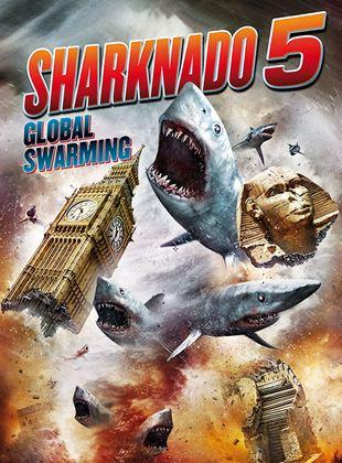 Sharknado 5 - Global Swarming