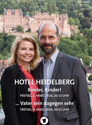 Hotel Heidelberg - ... Vater sein dagegen sehr