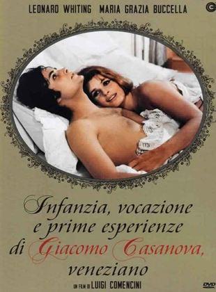 Kindheit, Berufung und erste Erlebnisse des Venezianers Giacomo Casanova