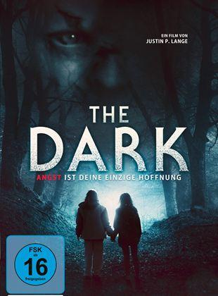 The Dark - Angst ist deine einzige Hoffnung