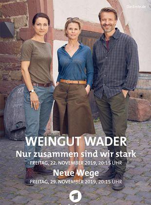 Weingut Wader: Nur zusammen sind wir stark