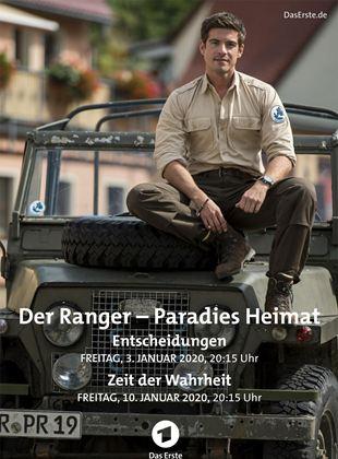 Der Ranger - Paradies Heimat: Entscheidungen