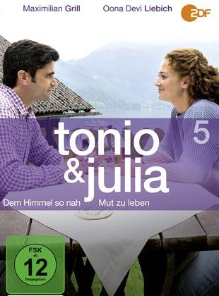 Tonio & Julia - Mut zu leben