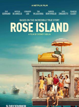 Die unglaubliche Geschichte der Roseninsel