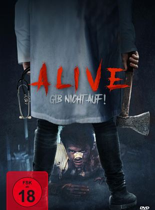 Alive - Gib nicht auf!
