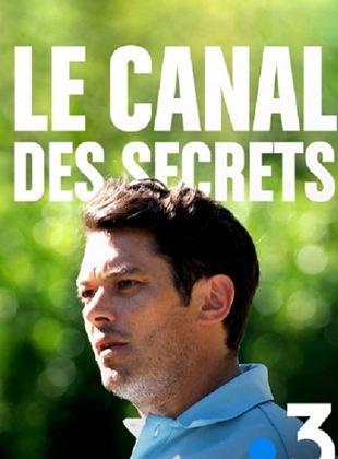 Le Canal Des Secrets