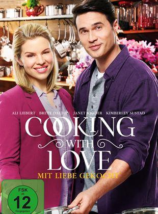 Cooking with Love - Mit Liebe gekocht