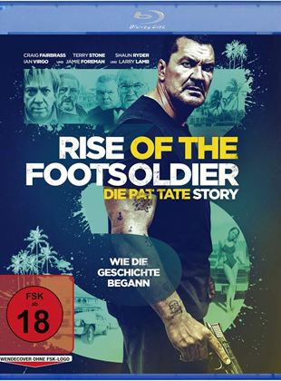 Rise of the Footsoldier III – Die Pat Tate Story