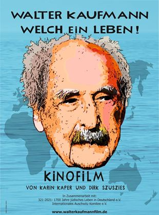 Walter Kaufmann - Welch ein Leben!