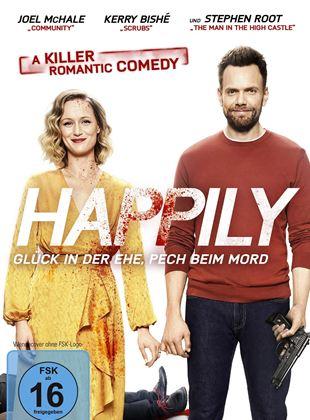 Happily – Glück in der Ehe, Pech beim Mord