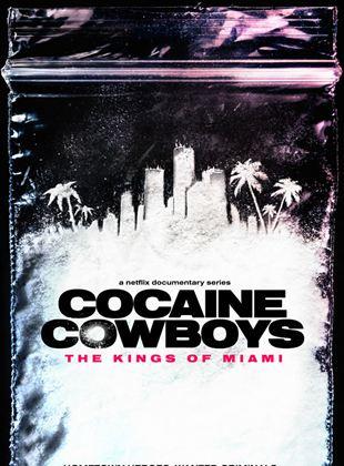 Cocaine Cowboys: Die Könige von Miami