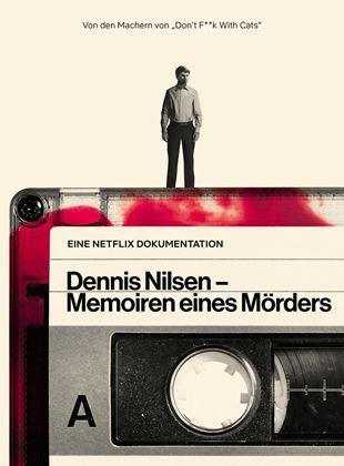 Dennis Nilsen - Memoiren eines Mörders