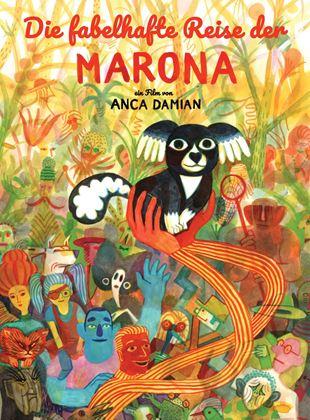 Die fabelhafte Reise der Marona