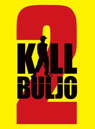Kill Buljo 2
