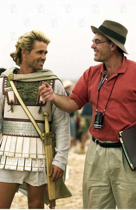 Alexander: Colin Farrell, Oliver Stone