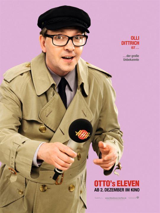 Otto's Eleven : Kinoposter Olli Dittrich, Sven Unterwaldt