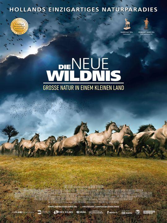 Die  neue Wildnis - Große Natur in einem kleinen Land