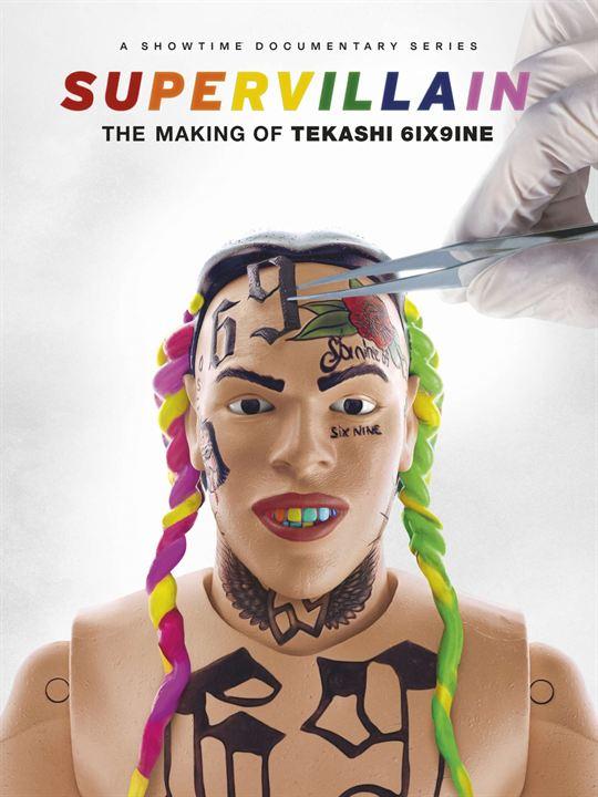 Supervillain: The Making of Tekashi 6ix9ine : Kinoposter